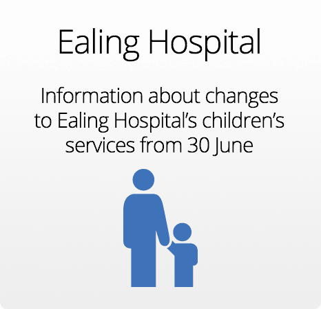 Changes to Ealing Hospital's children's services