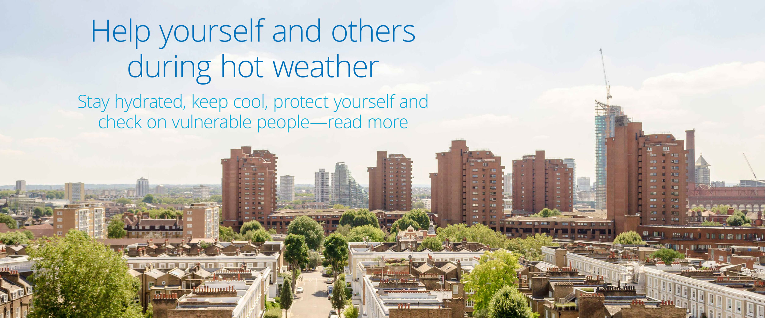 Looking after yourself and others during hot weather
