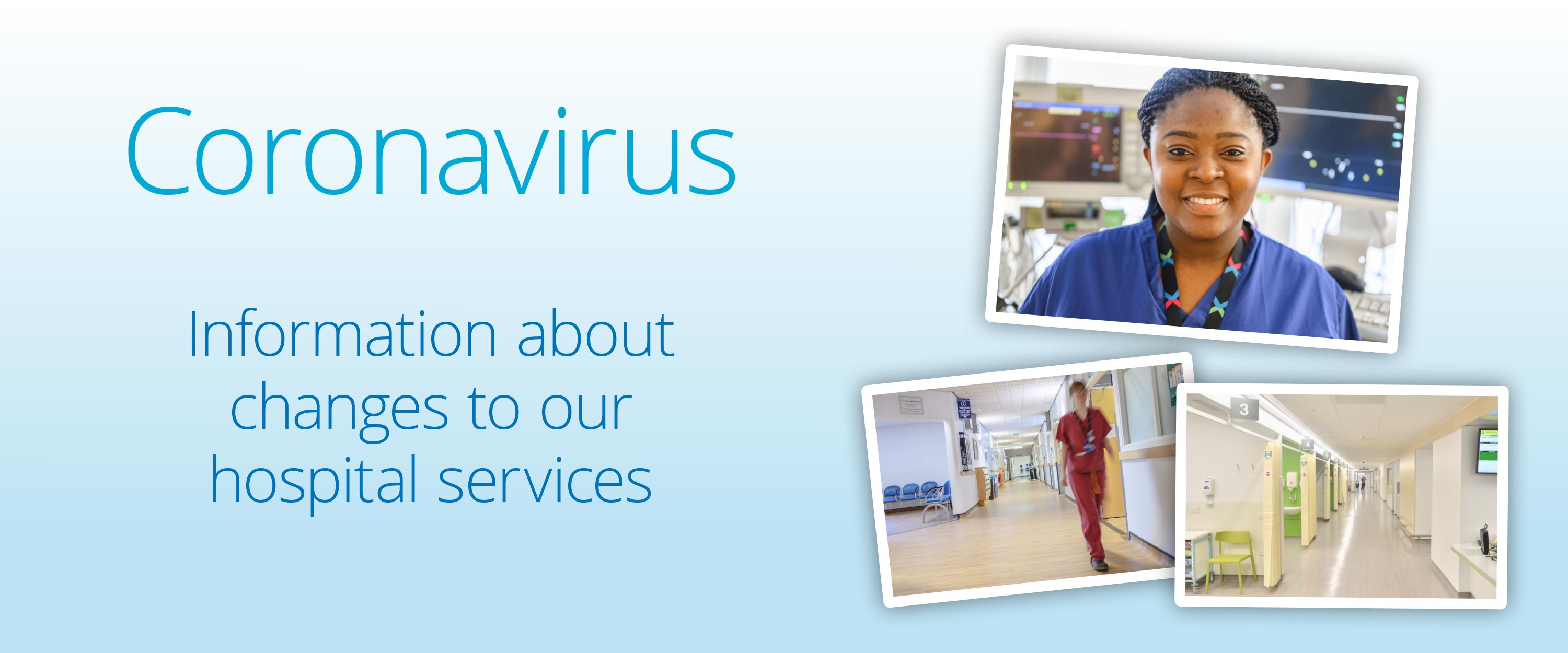 Coronavirus—our hospitals and services
